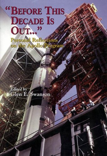9780160501395: Before This Decade Is Out...: Personal Reflections on the Apollo Program