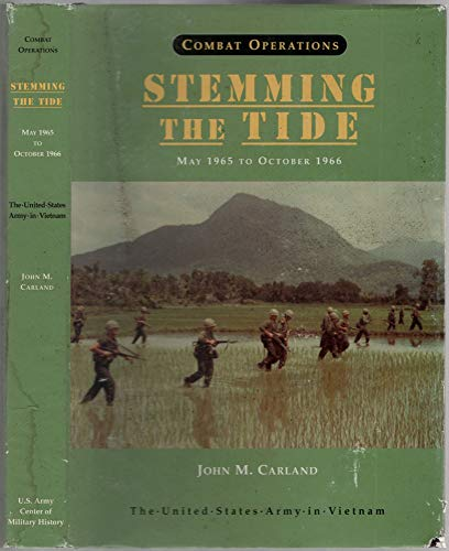 9780160501975: Combat Operations: Stemming the Tide, May 1965 to October 1966
