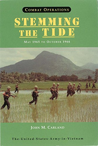 9780160501982: Combat Operations: Stemming the Tide, May 1965 to October 1966 (008-029-00355-4)