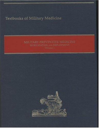 9780160505003: Military Preventive Medicine, Mobilization And Deployment, 2003: 1