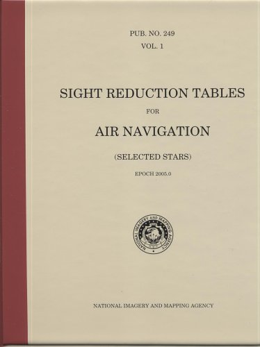 9780160505331: Sight Reduction Tables for Air Navigation (Selected Stars), Vol. 1 (Spiral Bound with CD-ROM): Epoch 2005.0 (Sweep)
