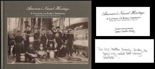 America's Naval Heritage: A Catalog of Early Imprints from the Navy Department Library: Moebs,...