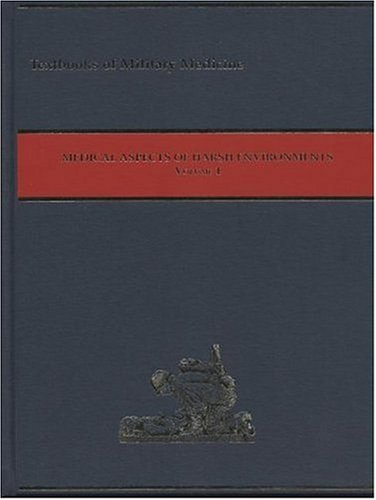 9780160510717: Medical Aspects of Harsh Environments: 1 (Textbook of Military Medicine)