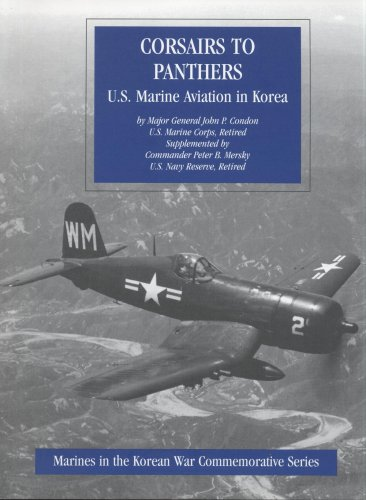 9780160510755: Corsairs to Panthers: U.S. Marine Aviation in Korea (Marines in the Korean War Commemorative Series)