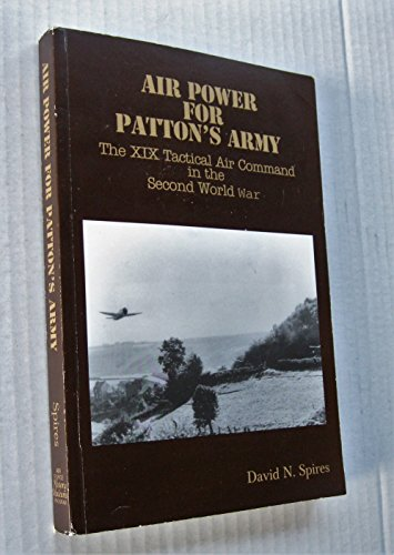 9780160510816: Air power for Patton's Army: The XIX Tactical Air Command in the Second World War