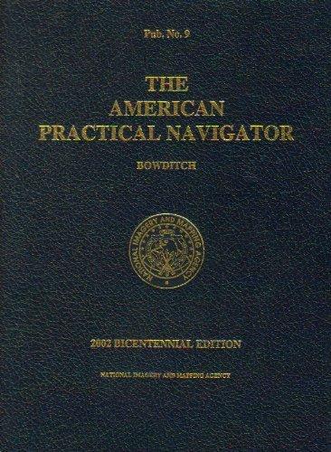 9780160511257: American Practical Navigator: An Epitome Of Navigation, 2002 (Pub)