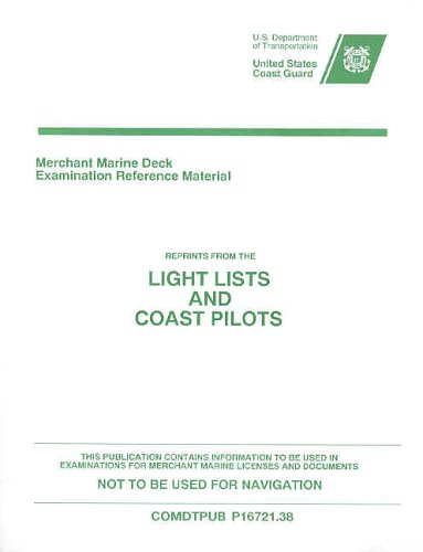 9780160513107: Merchant Marine Deck Examination Reference Material: Reprints from the Light Lists and Coast Pilots