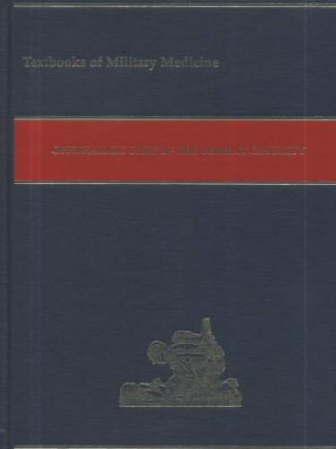 9780160513640: Ophthalmic Care of the Combat Casualty (Textbooks of Military Medicine)