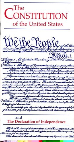 9780160514234: The Constitution of the United States and the Declaration of Independence (House Document)
