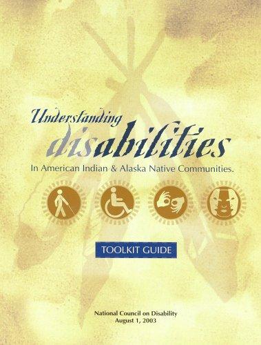 9780160514395: Understanding Disabilities in American Indians and Alaska Native Communities: Toolkit Guide