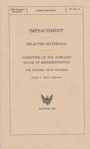 9780160577031: Impeachment: Selected Materials, November 1998
