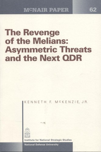 Revenge of the Melians: Asymmetric Threats and the Next QDR