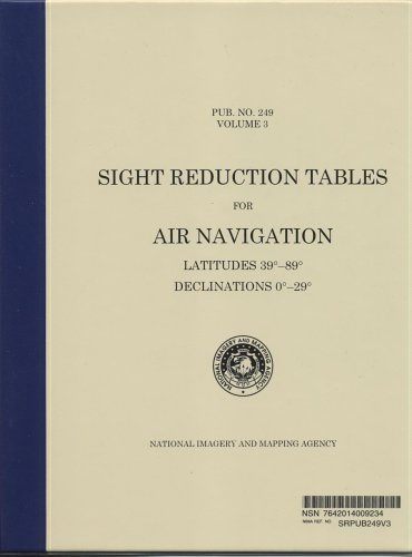 9780160615672: Sight Reduction Tables for Air Navigation, Vol. 3 (Spiral Bound): Latitudes 39-40 Degrees, Declinations 0-29 Degrees