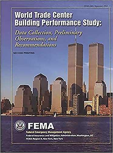 9780160673894: World Trade Center Building Performance Study: Data Collection, Preliminary Observations, and Recommendations (S/N 064-000-00029-2)