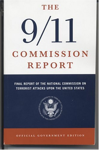 9780160723049: The 9/11 Commission Report,Final Report of the National Commission on Terrorist Attacks Upon the United States