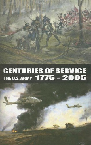 9780160724640: Centuries of Service: The U.S. Army 1775-2005