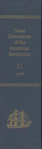 9780160724954: Naval Documents of the American Revolution, Volume 11: American Theater: January 1, 1778-March 31, 1778; European Theater: January 1, 1778-March 31, 1
