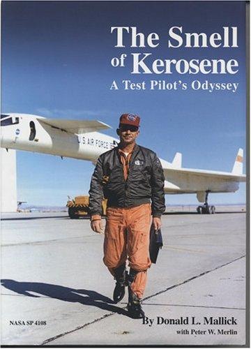 9780160730849: The Smell of Kerosene: A Test Pilot's Odyssey (NASA SP)