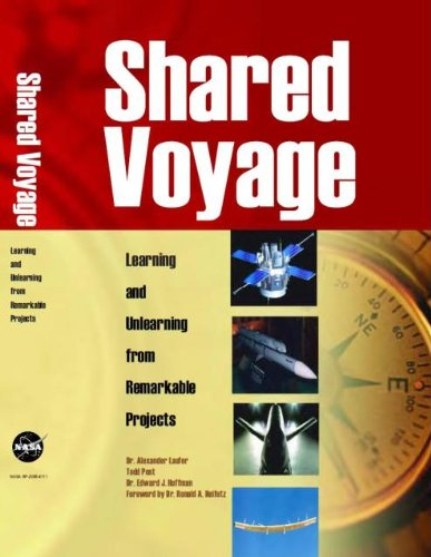 9780160732409: Shared Voyage: Learning and Unlearning from Remarkable Projects: Learning and Unlearning from Remarkable Projects