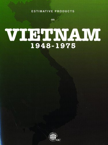 Estimative Products on Vietnam 1948-75: National Intelligence Council