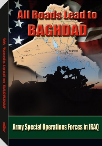 9780160753640: All Roads Lead to Baghdad: Army Special Operations Forces in Iraq, New Chapter in America's Global War on Terrorism