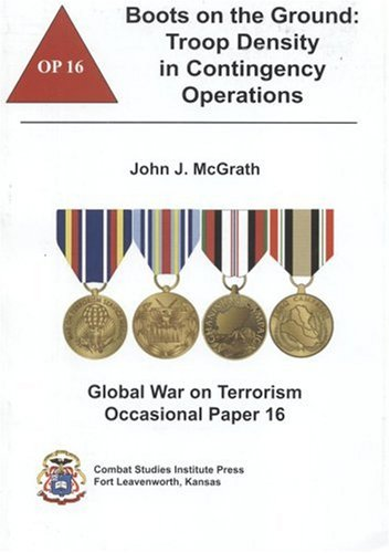 9780160761997: Boots on the Ground: Troop Density in Contingency Operations (Global War on Terrorism Occasional Paper)