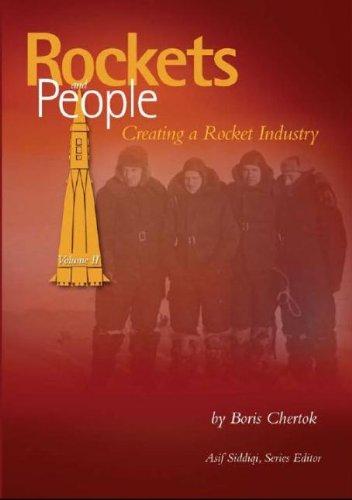 9780160766725: Rockets and People, V. 2: Creating a Rocket Industry (NASA History)