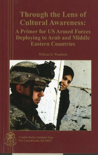9780160774669: Through the Lens of Cultural Awareness: A Primer for US Armed Forces Deploying to Arab and Middle Eastern Countries