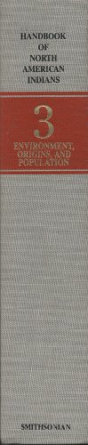 9780160775116: Handbook of North American Indians, Volume 3: Environment, Origins, and Population