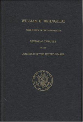 William H. Rehnquist, Chief Justice of the