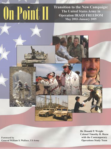 9780160781971: On Point II: Transition to the New Campaign: The United States Army in Operation IRAQI FREEDOM, May 2003-January 2005