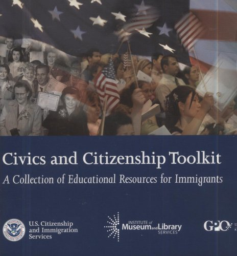 9780160787355: The Civics and Citizenship Toolkit: A Collection of Educational Resources for Immigrants