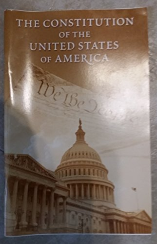 9780160790911: The Constitution of the United States of America as Amended; Unratified Amendments; Analytical Index, July 25, 2007