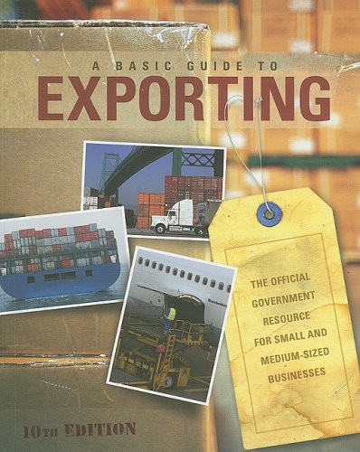 9780160792045: A Basic Guide to Exporting: The Official Government Resource for Small and Medium-Sized Businesses