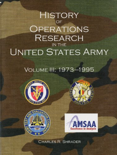 9780160794254: History of Operations Research in the United States Army, V. 3, 1973-1995