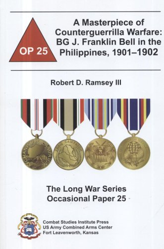 9780160795039: A Masterpiece of Counterguerrilla Warfare: BG J. Franklin Bell in the Philippines, 1901-1902 (Long War Series Occasional Paper)