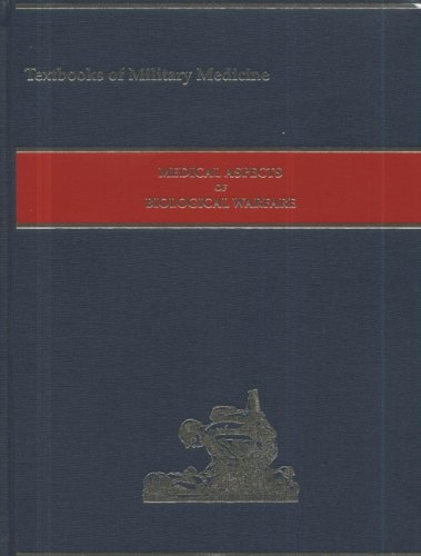 9780160797316: Medical Aspects of Biological Warfare (Textbooks of Military Medicine)