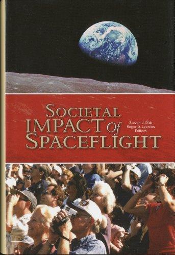 9780160801907: Societal Impact of Spaceflight