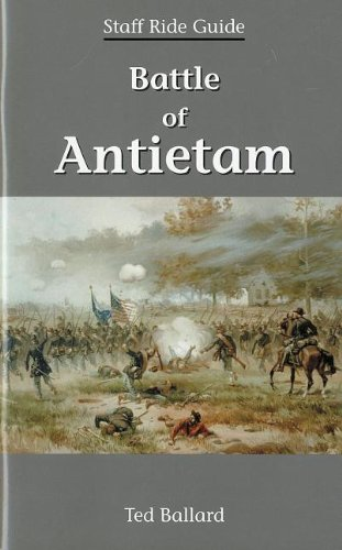 Battle Of Antietam Staff Ride Guide: Defense Department
