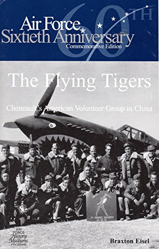 9780160817298: The Flying Tigers Chennault's American Volunteer Gropu in China