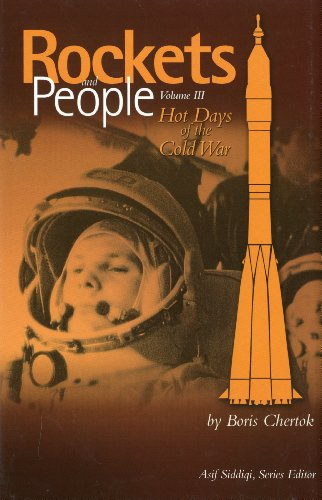 9780160817335: Rockets and People, Volume 3: Hot Days of the Cold War (NASA History)