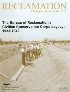 9780160824241: Bureau Reclamation And The Civilian Conservation Corps Legacy 1933-1942