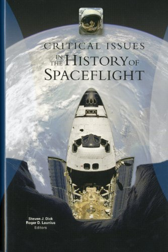 9780160831539: Critical Issues in the History of Spaceflight