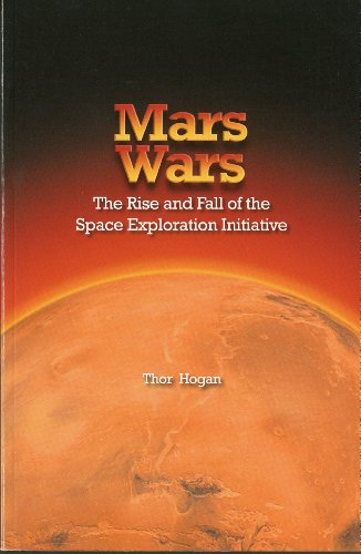 9780160831577: Mars Wars: The Rise and Fall of the Space Exploration Initiative