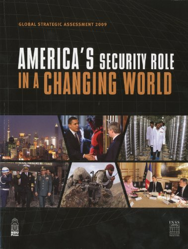 Global Strategic Assessment 2009: America's Security Role: Defense Department