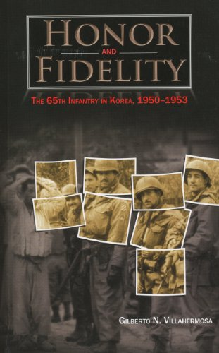 9780160833243: Honor and Fidelity: The 65th Infantry in Korea, 1950-1953: The 65th Infantry, Korea