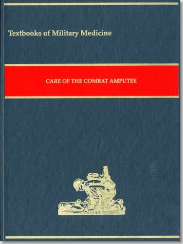 9780160840777: Care of the Combat Amputee (Textbooks of Military Medicine)