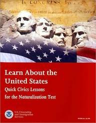 9780160845857: Learn About the United States: Quick Civics Lessons for the Naturalization Test (December 2009)