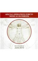 9780160847448: Special Operations Forces Medical Handbook
