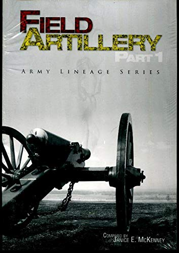 9780160850394: Field Artillery, Part I and Part II (Paperback): 2 part set (Center of Military History Publication)